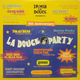 V.A. - LA DOUCE PARTY 5TH ANNIVERSARY / IRMA