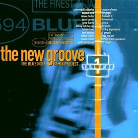 VA - the new groove THE BLUE NOTE REMIX PROJECT VOL.1