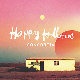 The Happy Hollows - Concordia