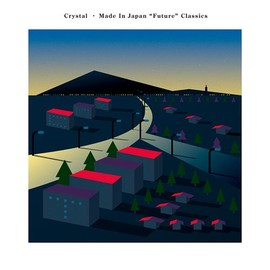 "CRYSTAL - Made In Japan ""Future""Classics"