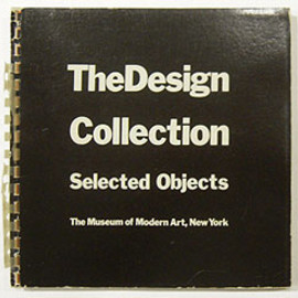 3940 The Museum of Modern Art, New York [ed.] - The Design Collection Selected Objects/MoMA, 1970