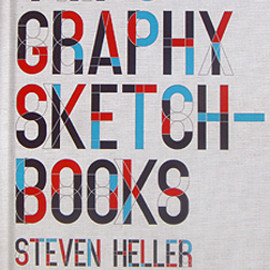 Steven Heller and Lita Talarico - Typography Sketchbooks