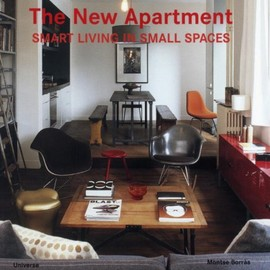 Montse Borras - The New Apartment: Smart Living in Small Spaces