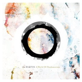 the HIATUS - A World Of Pandemonium