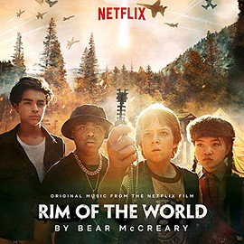 Bear McCreary - Rim Of The World: Original Music From The Netflix Film