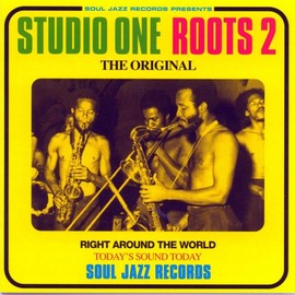 V.A. - Studio One Roots 2 - Soul Jazz Records Presents