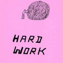 David Shrigley - Hard Work
