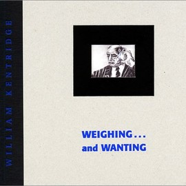 William Kentridge - Weighing… and Wanting