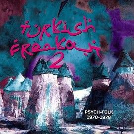 V.A. - Turkish Freakout 2 (Psych-Folk 1970-1978)