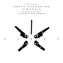 Various Artists - DEATH STRANDING: Timefall: Original Music from the World of Death Stranding