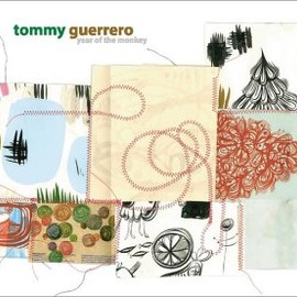 Tommy Guerrero - Year of the Monkey