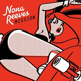 NONA REEVES - MISSION