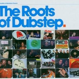 V.A. - The Roots Of Dubstep