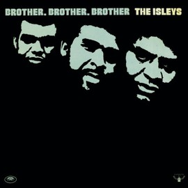 The Isley Brothers - Brother Brother Brother
