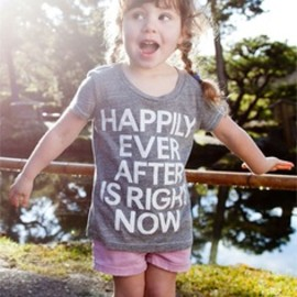 Happily ever after is right now tee