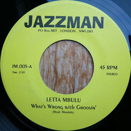 Letta Mbulu / Lorez Alexandria - What's Wrong With Groovin' / Send In The Clowns - Letta Mbulu / Lorez Alexandria