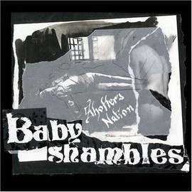 Baby Shambles - Shotter's Nation