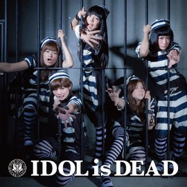 BiS - IDOL is DEAD