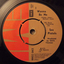 Sex pistols - Anarchy in The U.K.(EMI 2566)Chris Thomas incorrectly listed as producer of I Wanna Be Me on initial pressings.