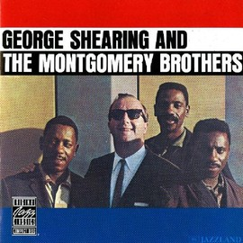 George Shearing & Montgomery Brothers - George Shearing & Montgomery Brothers