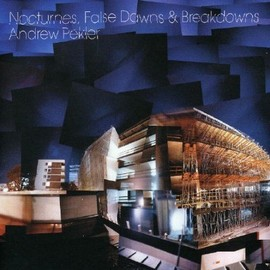 Andrew Pekler - Nocturnes, False Dawns & Breakdowns