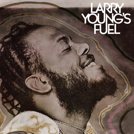 Larry Young - Larry Youngs Fuel