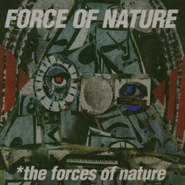 Force Of Nature - Forces of Nature
