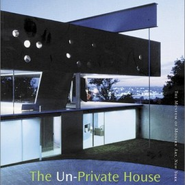 Terence Riley, Glenn D. Lowry - The Un-Private House