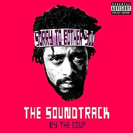The Coup - Sorry To Bother You: The Soundtrack