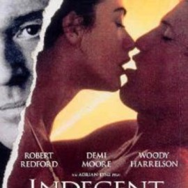 Adrian Lyne - Indecent Proposal