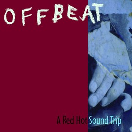 Various Artists - Offbeat: A Red Hot Soundtrip