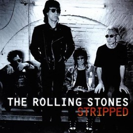 The Rolling Stones - Stripped/The Rolling Stones