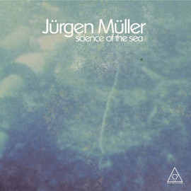 Jürgen Müller - Science Of The Sea