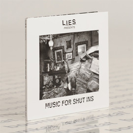 VARIOUS / L.I.E.S. - Music For Shut Ins