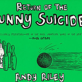 Andy Riley - The Return of the Bunny Suicides