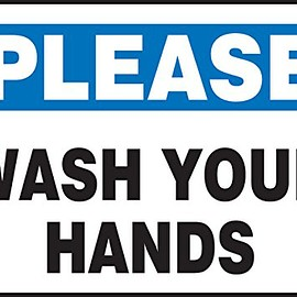 "Accuform - ""Please Wash Your Hands"" Plastic Safety Sign"