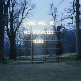 Nathan Coley - There Will Be No Miracles Here