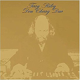 Terry Riley, Don Cherry - Unreleased Sessions Vol.1