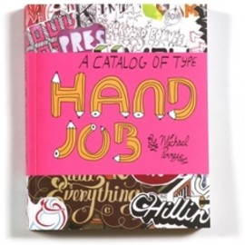MIKE PERRY - Hand Job a catalog of typography