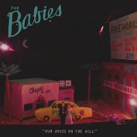 the babies - Our House on the Hill