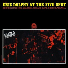 Eric Dolphy - At the Five Spot 2: Rudy Van Gelder Series