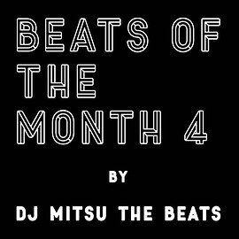 DJ MITSU THE BEATS - beats of the month 4