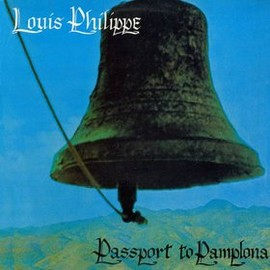 Louis Philippe - Passport To Pamplona