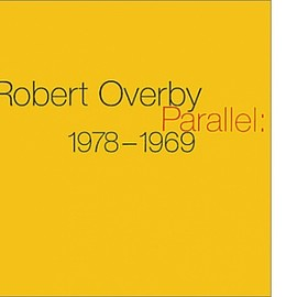 Robert Overby - Parallel: 1978-1969