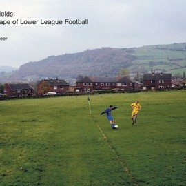Hans Van Der Meer - European Fields: The Landscape of Lower League Football