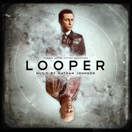 Nathan Johnson - Looper: Original Motion Picture Soundtrack
