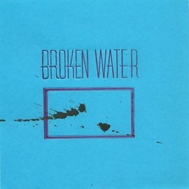 Broken Water - Normal Never Happened