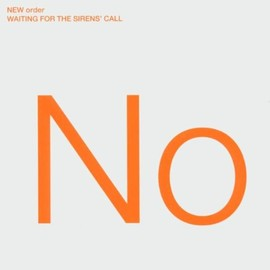 New Order - Waiting for Sirens' Call