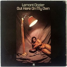 Lamont Dozier - Out Here On My Own
