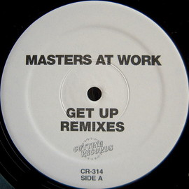 MASTERS AT WORK - GET UP REMIXES / CUTTING RECORDS